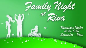 Family Night at Riva